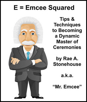 E=Emcee Squared: Tips & Techniques to Becoming a Dynamic Master of Ceremonies Click to purchase as a downloadable e-book.